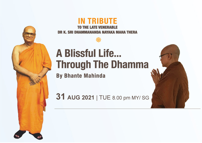 In Tribute: A Blissful Life through the Dhamma